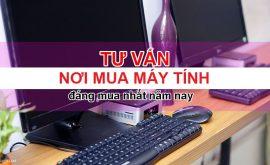 tư vấn mua máy tính để bàn